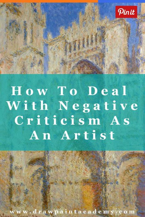 How To Deal With Negative Critisism As An Artist