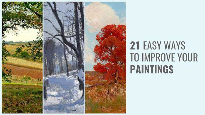 21 Easy Ways To Improve Your Paintings