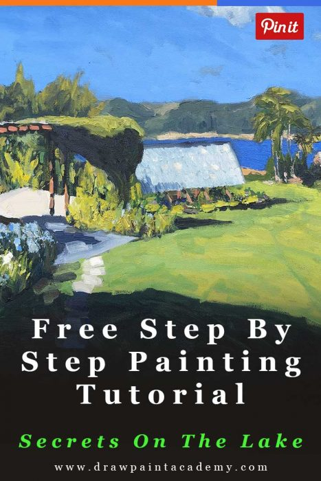 Free Step By Step Painting Tutorial - Secrets On The Lake