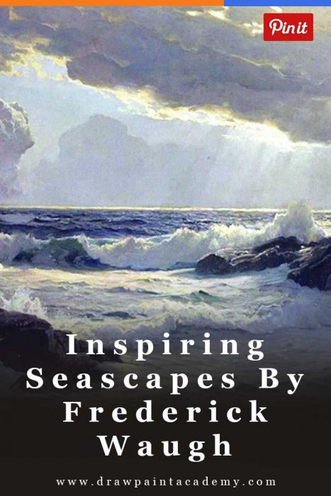 Inspiring Seascape Paintings By Frederick Judd Waugh | Seascape Paintings | Painting Ideas | Oil Paintings