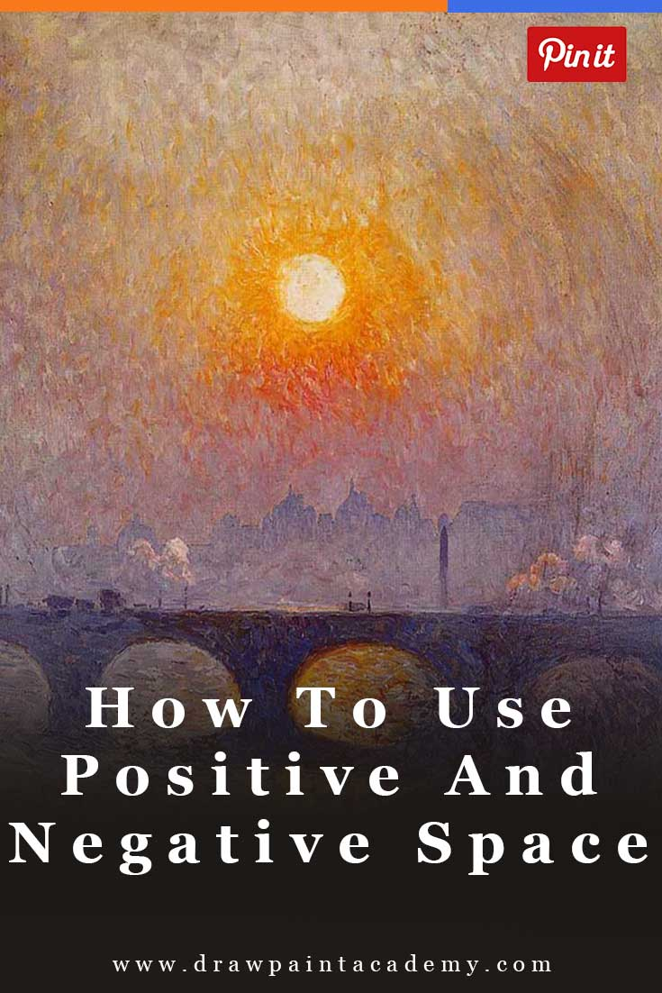How To Use Positive And Negative Space | What Is Positive And Negative Space | Positive And Negative Space Art | Art For Beginners | Painting Fundamentals | Oil Painting