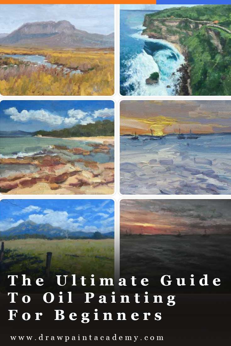 The Ultimate Guide To Oil Painting For Beginners | Want to learn oil painting? I have compiled this guide to help you on your journey. Mastering oil painting is a long and amazing journey. Enjoy the guide and feel free to let me know if you need help with your oil painting. #oilpainting