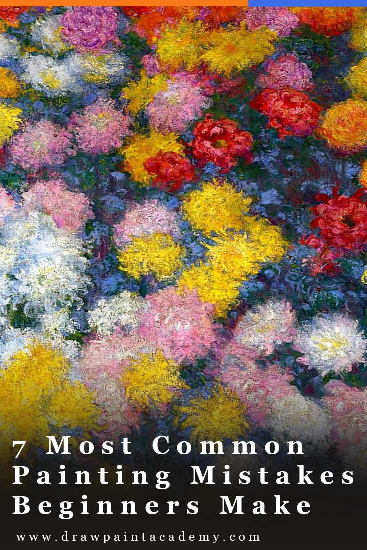 7 Most Common Painting Mistakes Beginners Make. When you start painting you will make all kinds of mistakes. That is just part of the journey. In this post I will go through some of the most common mistakes made by beginners and what you can do about those mistakes. #drawpaintacademy #oilpainting #canvas