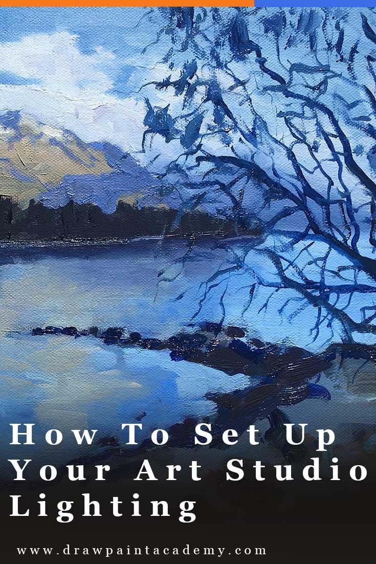 painting studio lighting. How To Set Up Your Art Studio Lighting | Oil Painting Tips # Painting Studio Lighting O