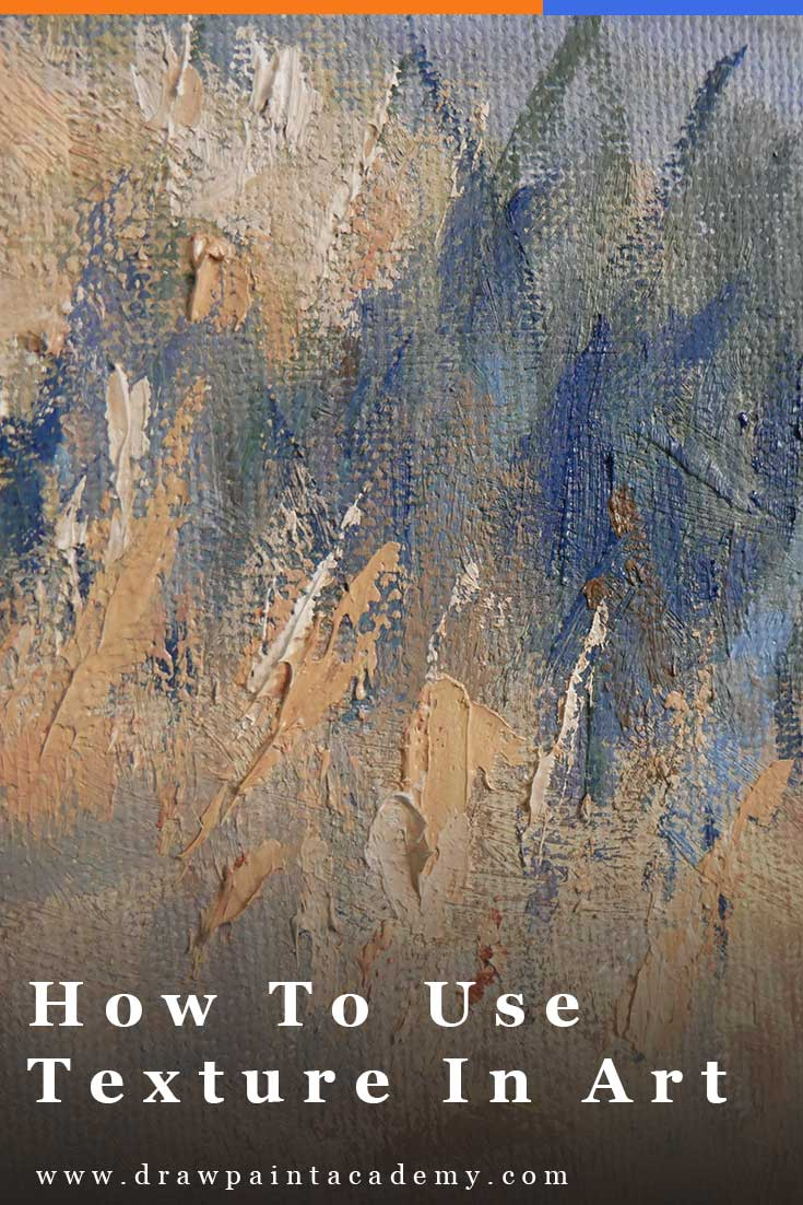 Visual Element - Texture. How To Use Texture In Art. I find many artists underutilize texture in painting, despite it being one of the most versatile visual elements at our disposal. In this post I will discuss what texture is and how you can successfully incorporate it in your paintings. #drawpaintacademy