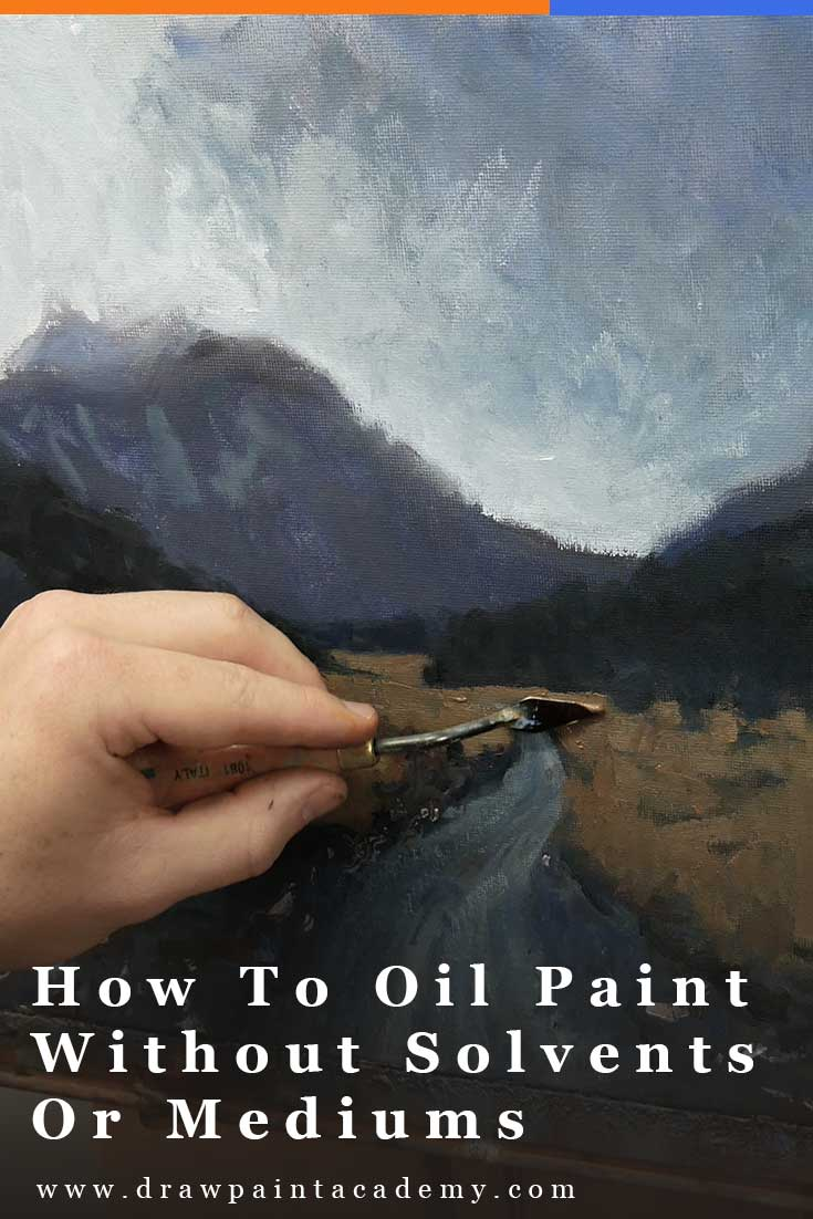 How To Oil Paint Without Solvents Or Mediums