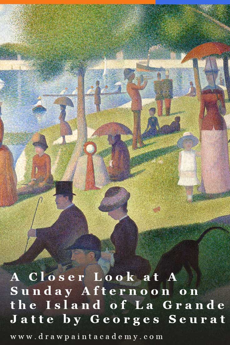 In this post I take a closer look at Georges Seurat\'s A Sunday Afternoon on the Island of La Grande Jatte. #drawpaintacademy