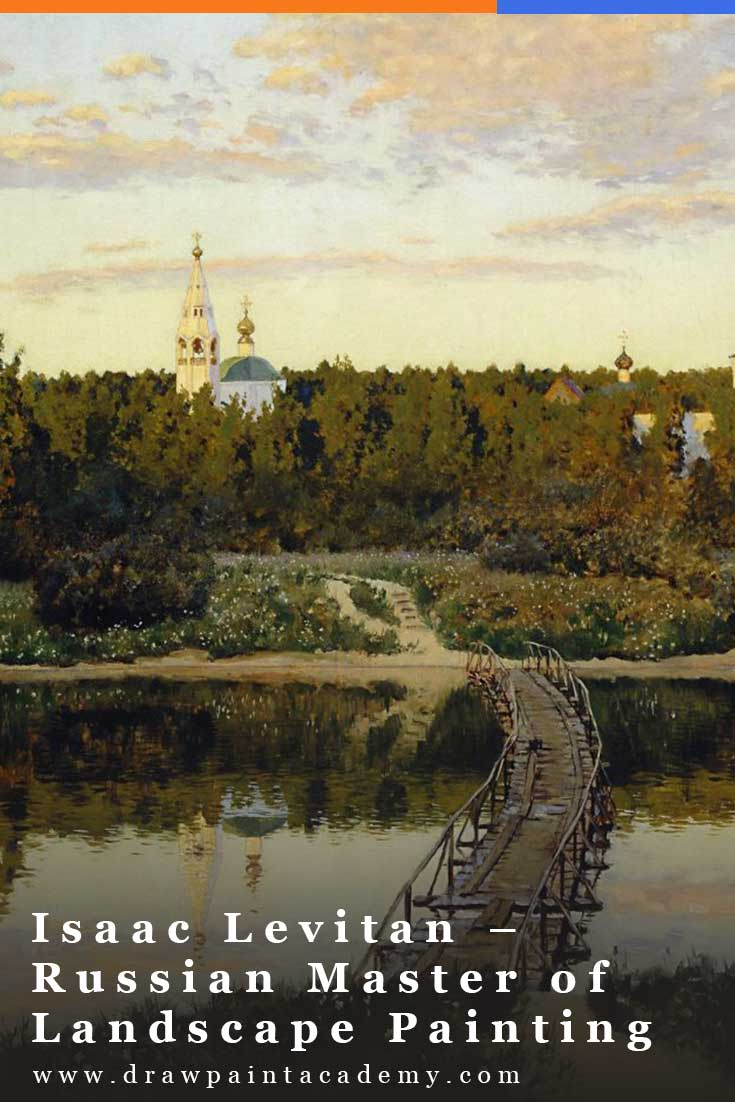 Isaac Levitan (1860 - 1900) was a master Russian painter known mostly for his remarkable and diverse landscapes. He is one of the first artists I look to whenever I am in need of landscape painting inspiration. In this post, I take a closer look at his life and art. #drawpaintacademy