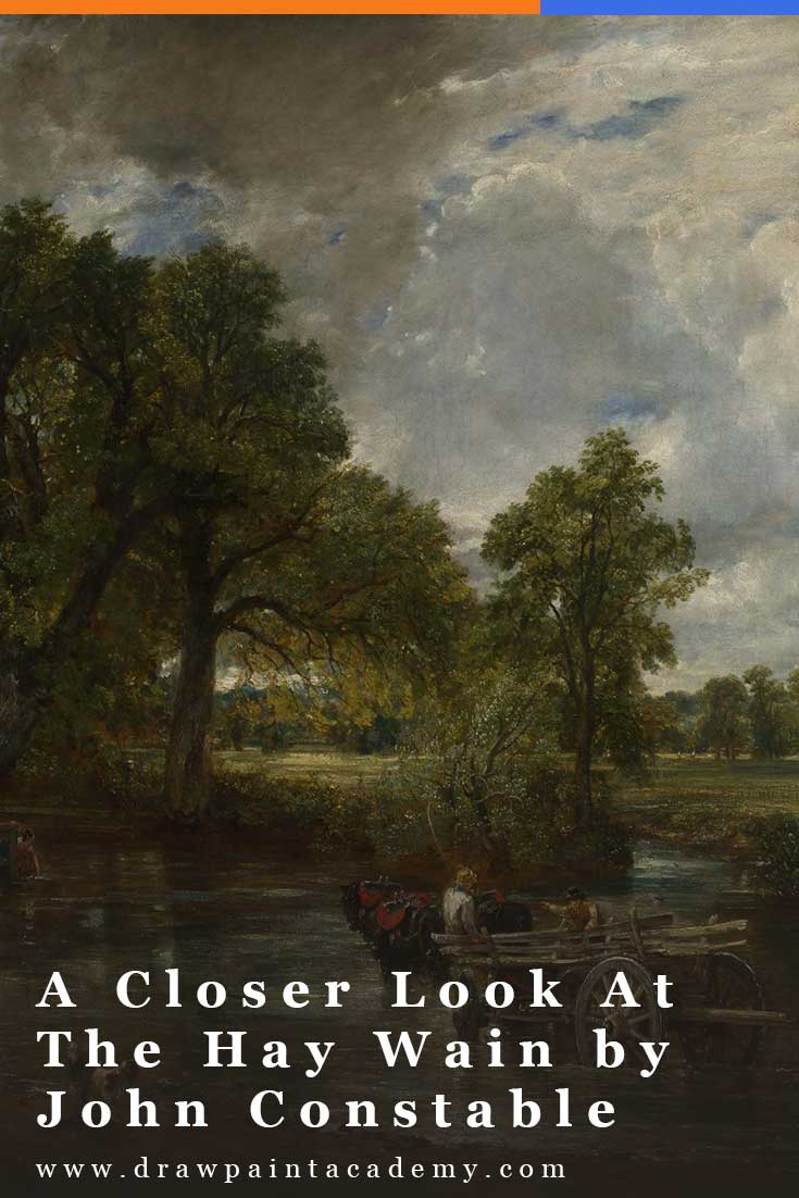 Painting is but another word for feeling - John Constable In this post, I take a closer look at a moody English landscape painting named The Hay Wain by John Constable. #drawpaintacademy #landscapepainting